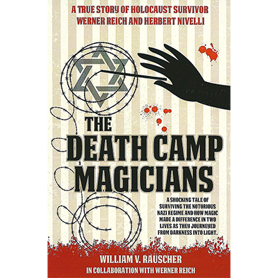 The-Death-Camp-Magician-by-William-V.-Rauscher-&-Werner-Reich