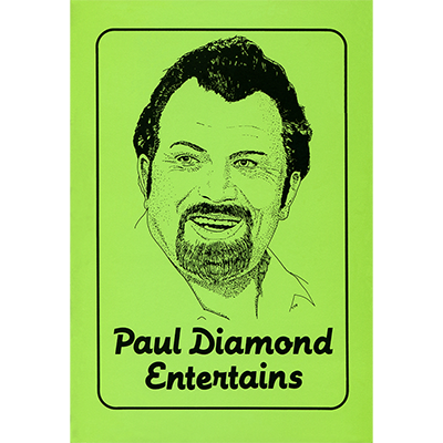 Paul Diamond Entertains by Paul Diamond*
