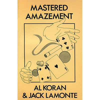 Mastered Amazement by Al Koran & Jack Lamonte