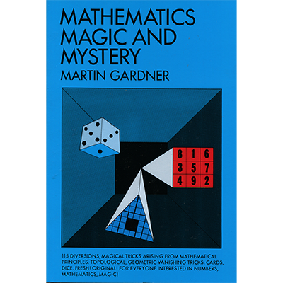Mathematics, Magic & Mystery by Martin Gardner