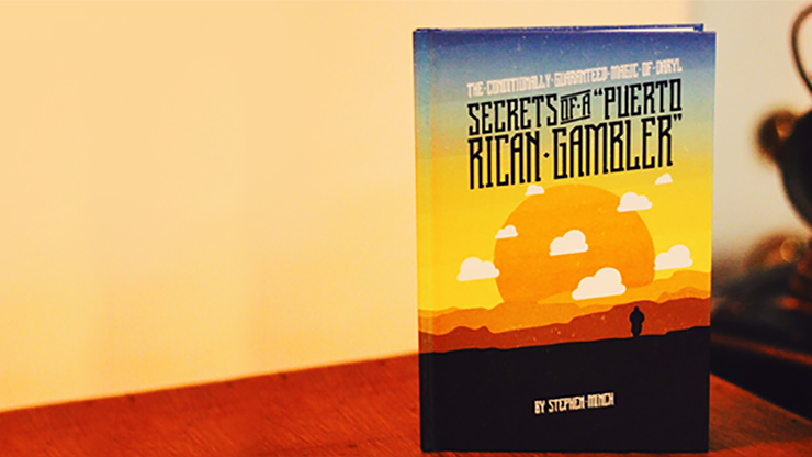 Secrets of a Puerto Rican Gambler by Stephen Minch