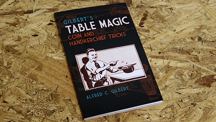 Gilbert`s Table Magic by Dover Publications