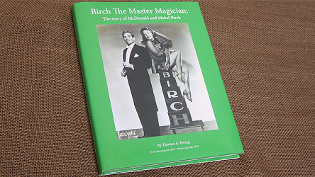 Birch-The-Master-Magician:-The-story-of-McDonald-and-Mabel-Birch-by-Thomas-Ewing