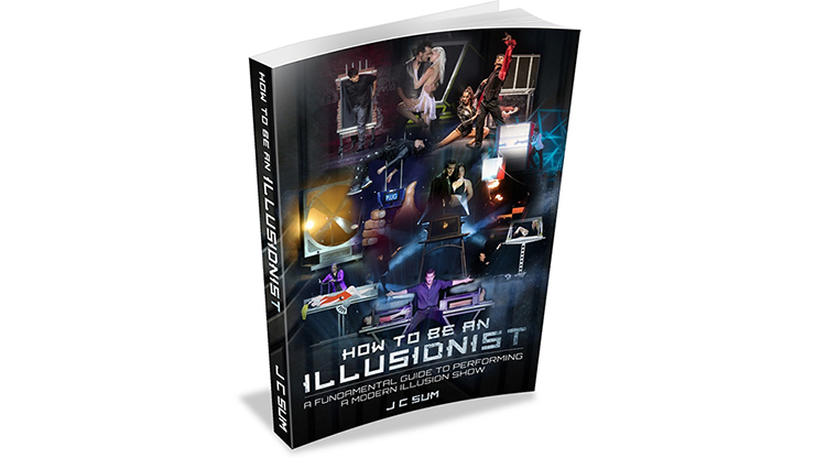 How to Be an Illusionist by JC Sum