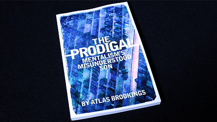 The Prodigal by Atlas Brookings