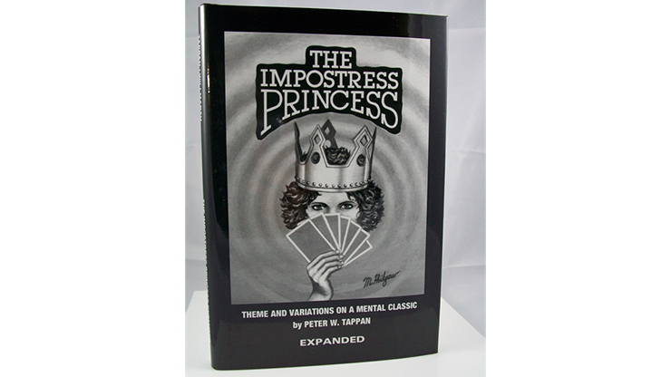 The Impostress Princess - EXPANDED by Peter W. Tappan & Phil Willmarth s