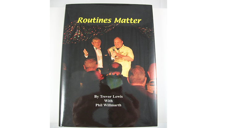 Routines Matter by T. Lewis & P. Willmarth