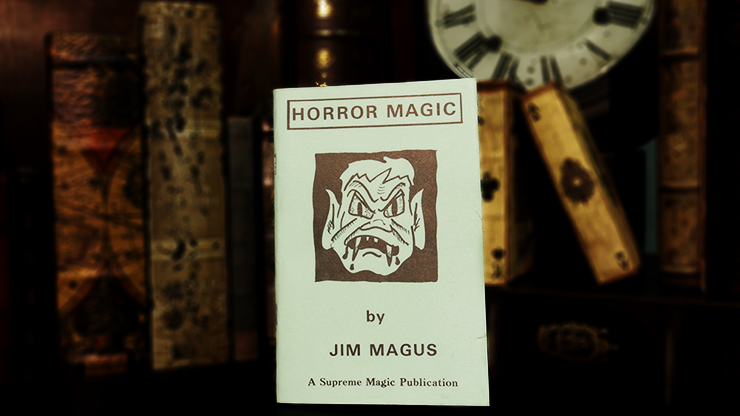 Horror Magic by Jim Magus