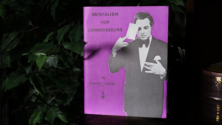Mentalism for Connoisseurs by Stanton Carlisle*