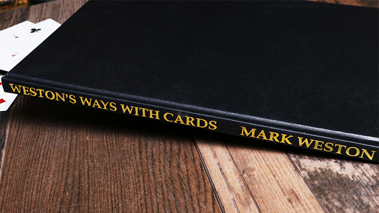 Weston`s Ways with Cards (Limited/Out of Print) by Mark Weston
