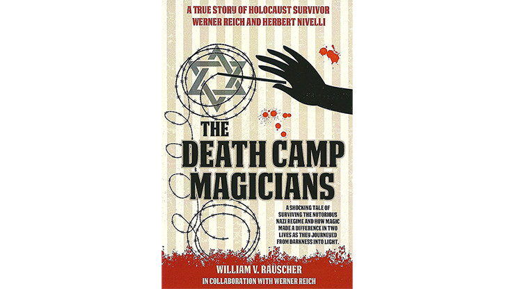 The-Death-Camp-Magician-2nd-Edition-by-William-V.-Rauscher-&-Werner-Reich