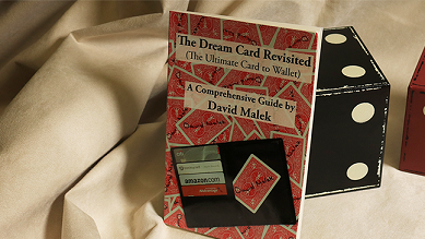 The Dream Card Revisited (The Ultimate Card to Wallet) - A Comprehensive Guide by David Malek