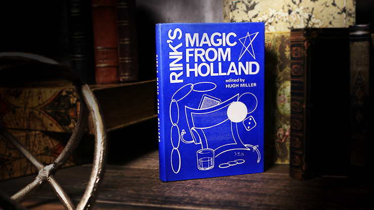 Rink`s Magic from Holland (Limited/Out of Print) by Hugh Miller