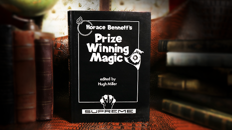 Horace-Bennetts-Prize-Winning-Magic-Limited/Out-of-Print-edited-by-Hugh-Miller
