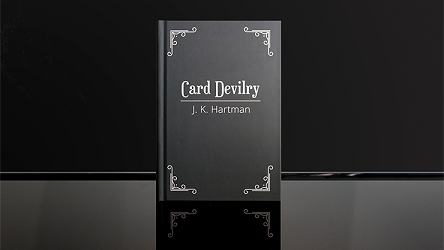 Card Devilry by J.K. Hartman*