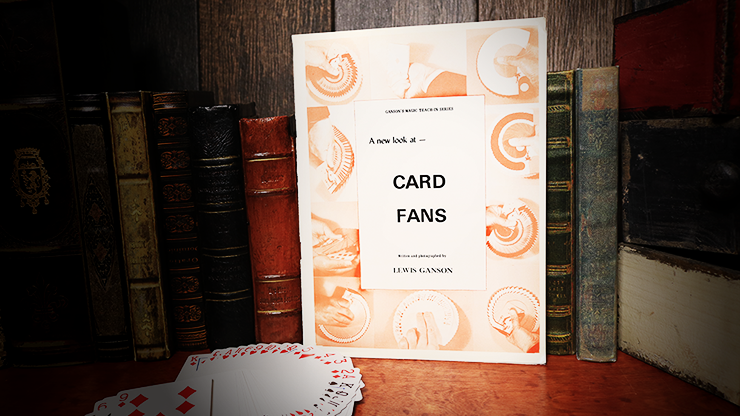 A New Look at Card Fans by Lewis Ganson