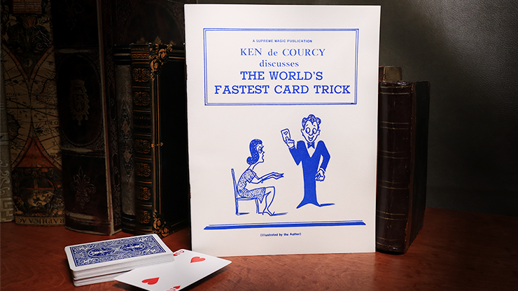 The World`s Fastest Card Trick by Ken de Courcy*