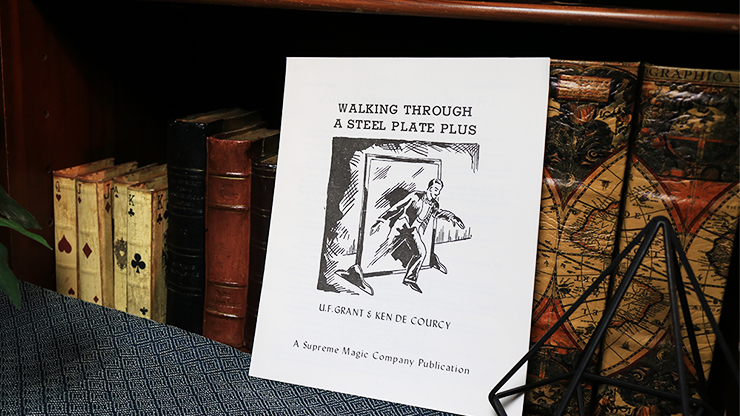 Walking Through a Steel Plate PLUS by U.F. Grant & Ken De Courcy