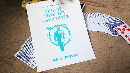 Effects with the Card Index by Mark Weston*