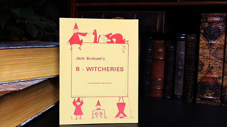 B-Witcheries by Jack Bridwell
