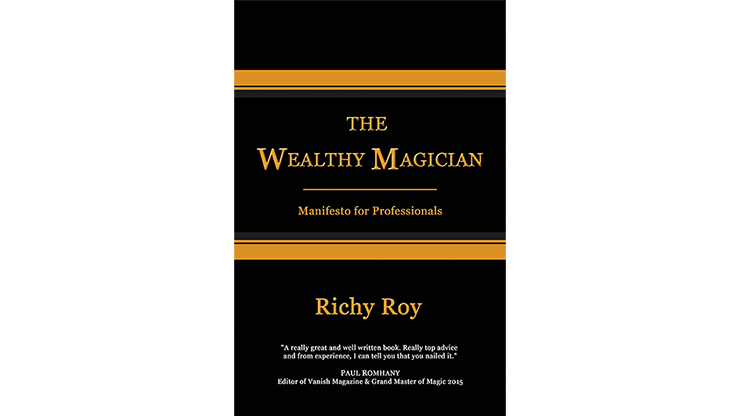 The-Wealthy-Magician:-Manifesto-for-Professionals-by-Richy-Roy