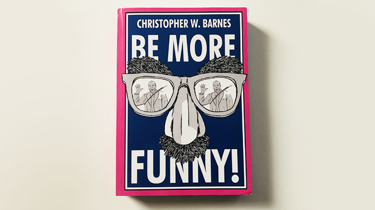BE-MORE-FUNNY-by-Christopher-T.-Magician