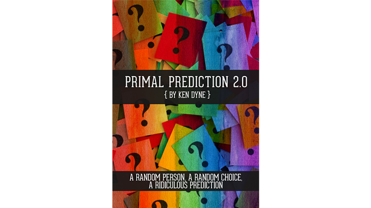 Primal Prediction 2.0 by Ken Dyne