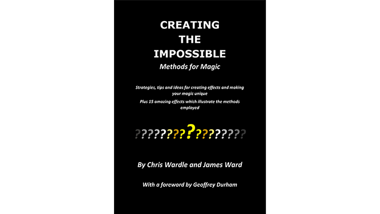 Creating-the-Impossible-by-Chris-Wardle-and-James-Ward