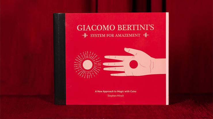 Giacomo Bertini`s System of  Amazement by Stephen Minch