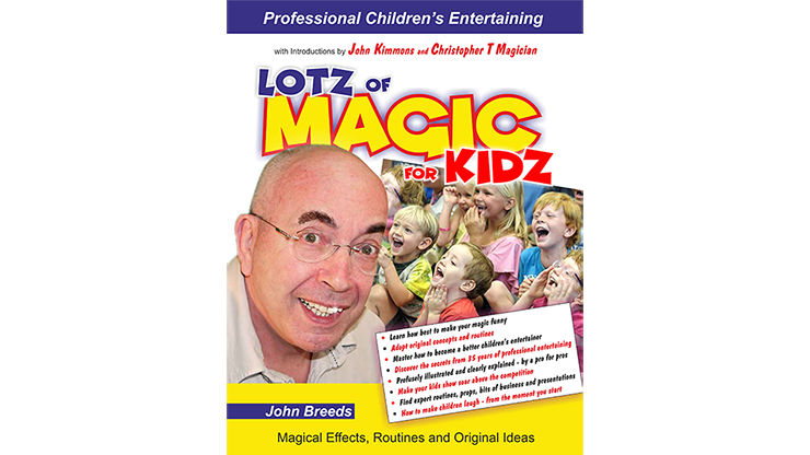 LOTZ of MAGIC for KIDZ by John Breeds
