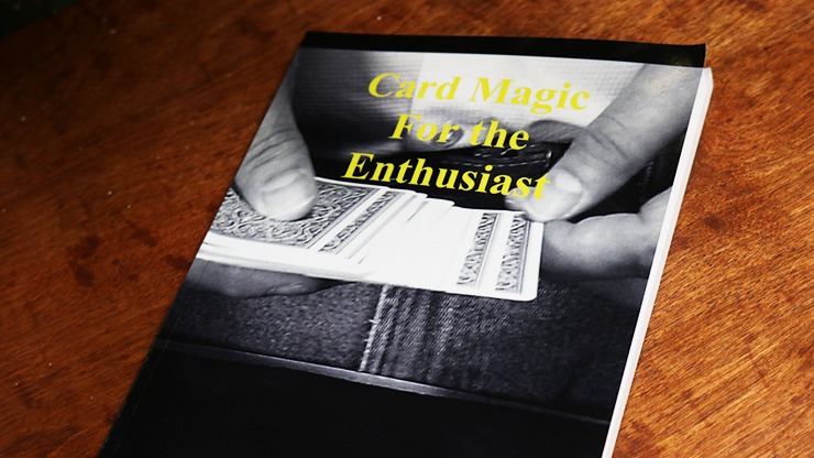 Card Magic For The Enthusiast by Paul Hallas