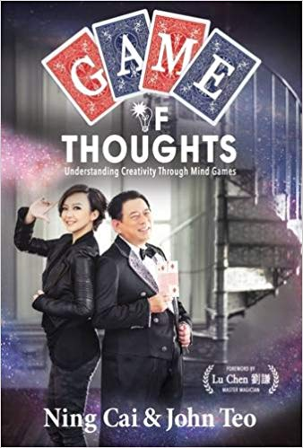 Game of Thoughts: Understanding Creativity Through Mind Games by Ning Cai and John Teo