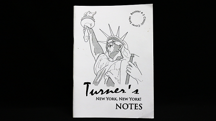 Turner`s New York, New York Notes by Peter Turner