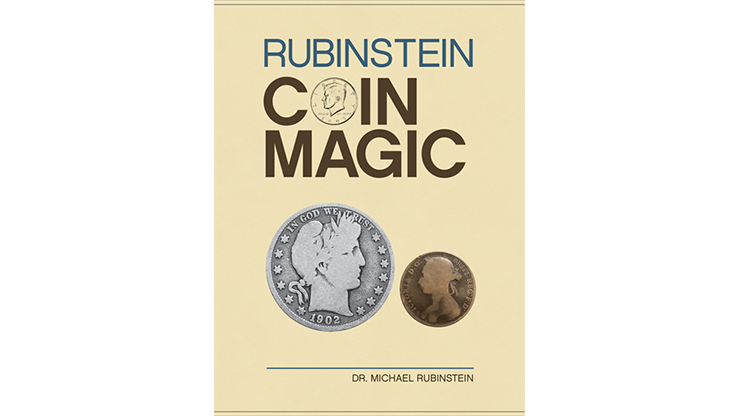 Rubinstein Coin Magic (Hardbound) by Dr. Michael Rubinstein