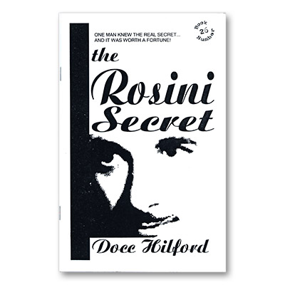 The Rosini Secret by Docc Hilford*