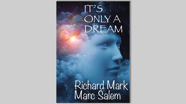 It`s Only a Dream by Richard Mark & Marc Salem