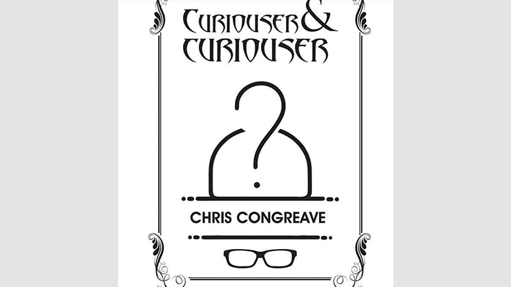 Curiouser & Curiouser by Chris Congreave