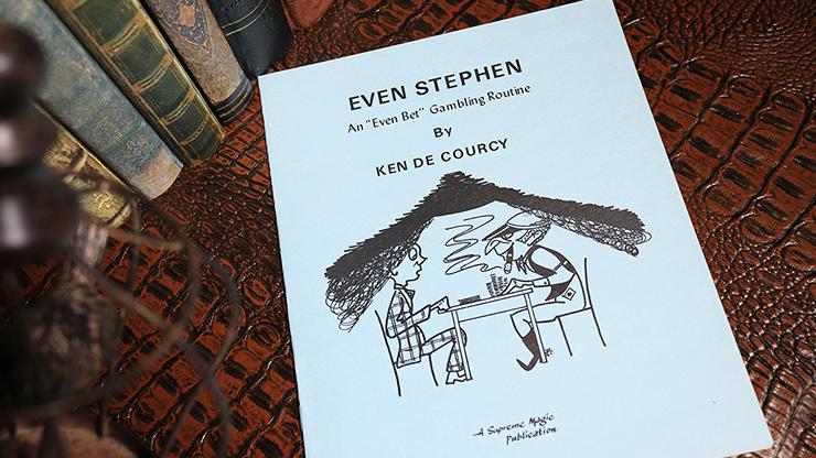 Even Stephen by Ken de Courcy