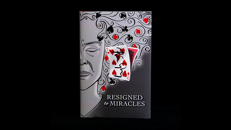 Resigned to Miracles by Peter Groning and Hermetic Press*