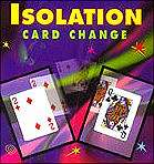 Isolation-Card-Change