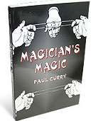 Magicians Magic, Paul Curry