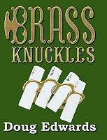 Brass Knuckles - Doug Edwards