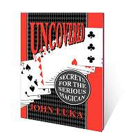 Uncovered (Secrets For The Serious Magician)