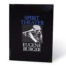 Spirit Theater by Eugene Burger