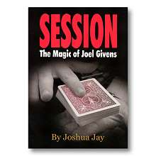 Session by Joel Givens and Joshua Jay*