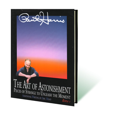 Art Of Astonishment - Paul Harris
