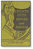 Counts -  Cuts, Moves & Subtlety