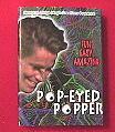 Pop-Eyed Popper