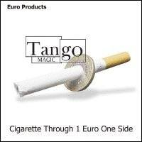 Cigarette Through 1 Euro  One Sided by Tango
