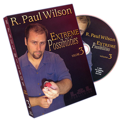 Extreme Possibilities - Volume 3 by R. Paul Wilson*
